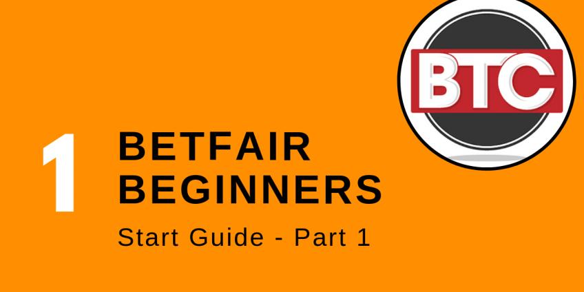 Betfair Exchange Beginners Trading guide